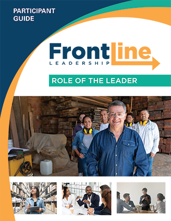 Front Line Leadership: Role of the Leader
